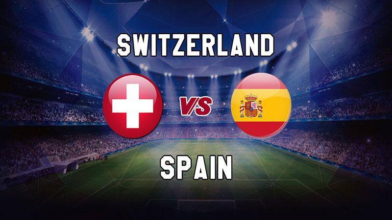 Switzerland Vs Spain In The EURO 2020 Quarter Finals